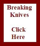 Breaking Knives