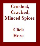 Crushed, Cracked & Minced Spices
